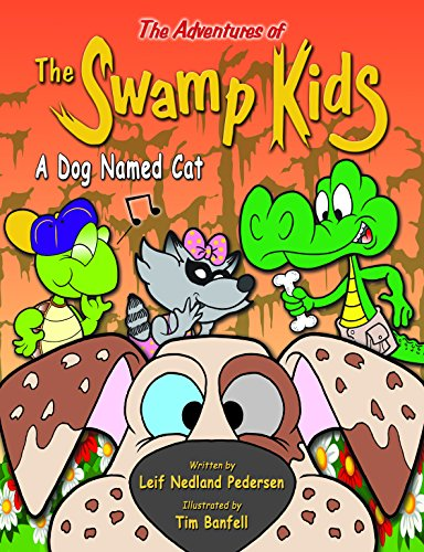 9780996631624: The Adventures of The Swamp Kids: A Dog Named Cat