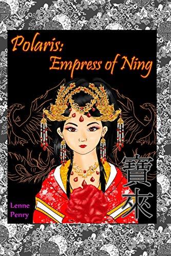 9780996633819: Polaris: Empress of Ning (Volume 2)
