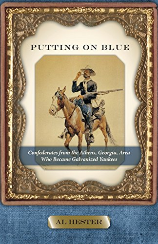 9780996639903: Putting on Blue: Confederates from the Athens, Georgia, Area Who Became Galvanized Yankees