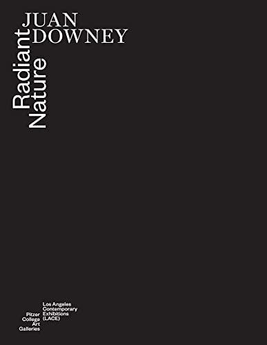 Juan Downey - Radiant Nature: Robert Crouch