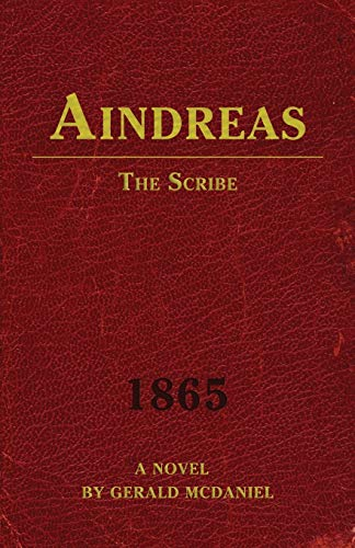 9780996647410: Aindreas the Scribe: 1865 (Aindreas Rivers Saga) (Volume 2)
