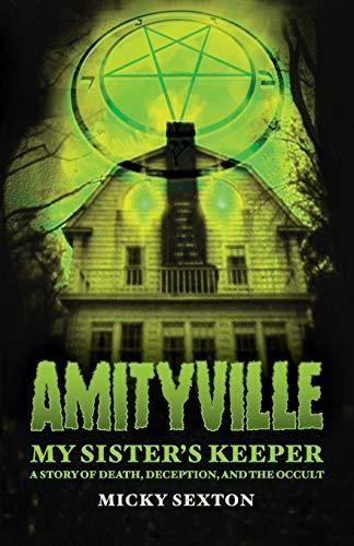 Amityville - My Sister's Keeper