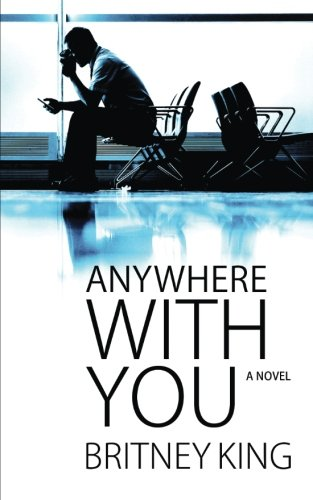 9780996649711: Anywhere With You (Volume 2)