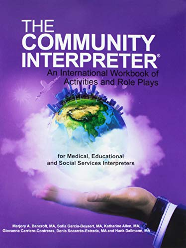 9780996651707: The Community Interpreter: An International Workbook