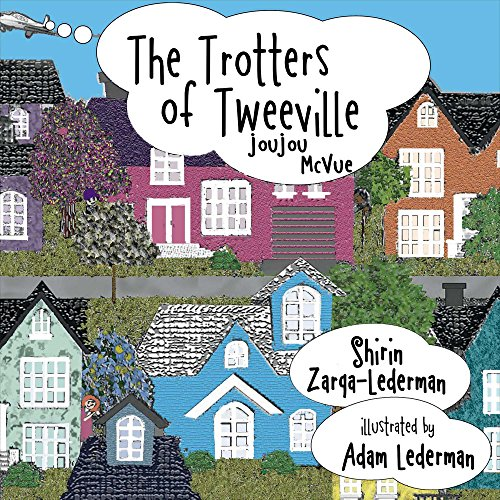 9780996651905: The Trotters of Tweeville: JouJou McVue (Volume 3)