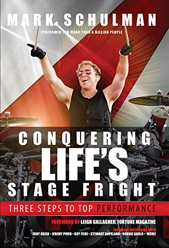9780996659406: Schulman Mark Conquering Life's Stage Fright 3 Steps Top Perf Bam Book