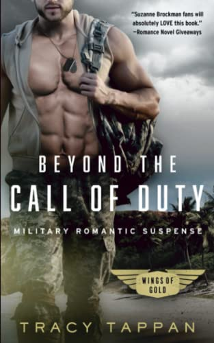 9780996672610: Beyond the Call of Duty: Military Romantic Suspense (Wings of Gold) (Volume 1)