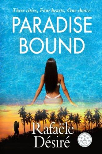 Paradise Bound: RafaÃ«le Dà sirÃ