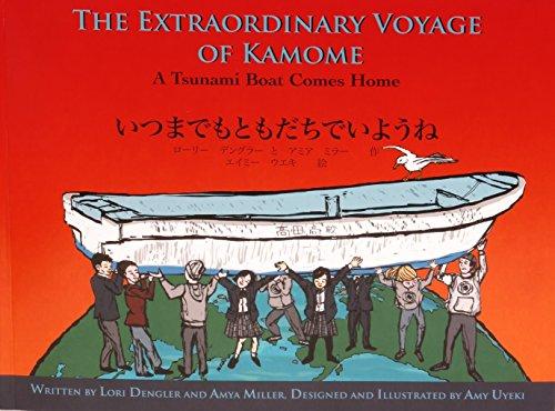 The Extraordinary Voyage of Kamome: A Tsunami: Dengler, Lori and