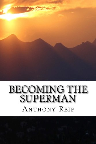 9780996675109: Becoming the Superman: Making your world a better place.
