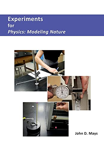 9780996677134: Experiments for Physics: Modeling Nature