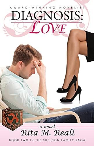 Diagnosis: Love: Rita M Reali
