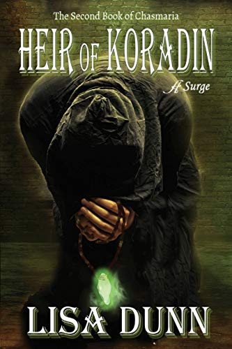 9780996682701: Heir of Koradin: The Second Book of Chasmaria (The Chasmaria Chronicles)