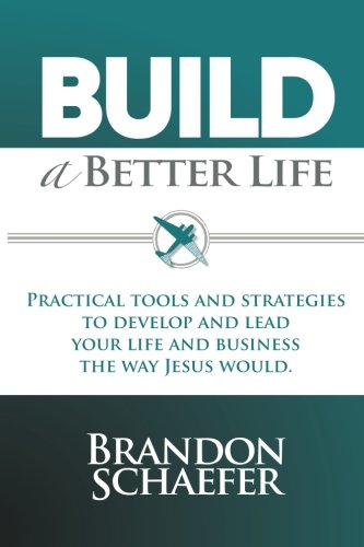 Build a Better Life: Practical