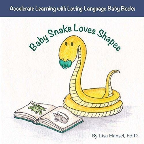 9780996698801: Baby Snake Loves Shapes