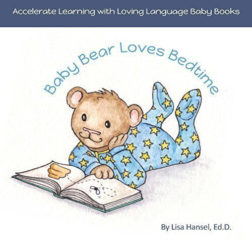 9780996698818: Baby Bear Loves Bedtime