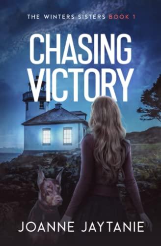 Chasing Victory (The Winters Sisters) (Volume 1): Joanne Jaytanie