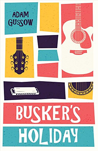 9780996712408: Busker's Holiday