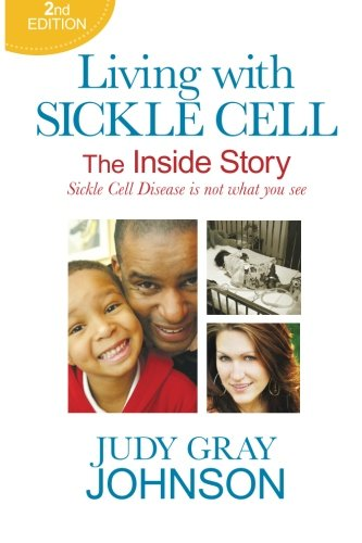 9780996716208: Living With Sickle Cell: The Inside Story