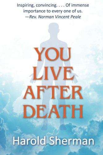 9780996716543: You Live After Death
