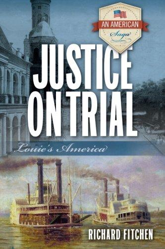 9780996719926: Justice on Trial: Louie's America (An American Saga) (Volume 2)
