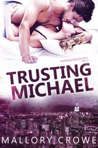 9780996723961: Trusting Michael (Devereaux Billionaires) (Volume 2)