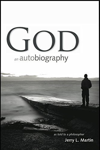 God: An Autobiography, as told to a philosopher