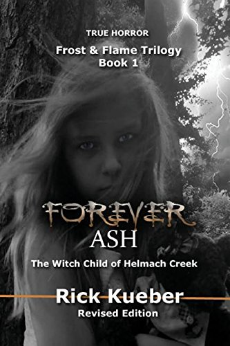 9780996727303: Forever Ash: The Witch Child of Helmach Creek