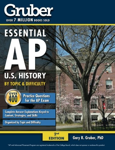 9780996737951: Gruber's Essential AP U.S. History: by Topic and Difficulty (Volume 1)