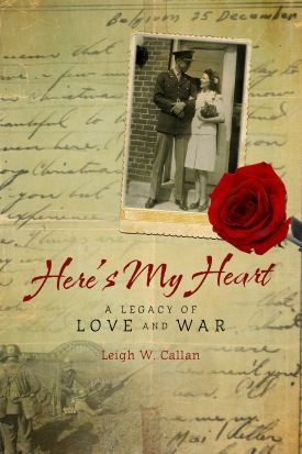 9780996738170: Here's My Heart: A Legacy of Love and War