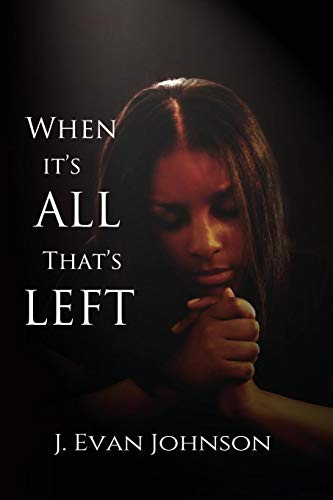 9780996739023: When it's All That's Left (Volume 3)