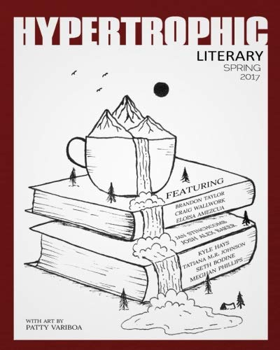 Hypertrophic Literary - Spring 2017: Press, Hypertrophic/ Taylor,
