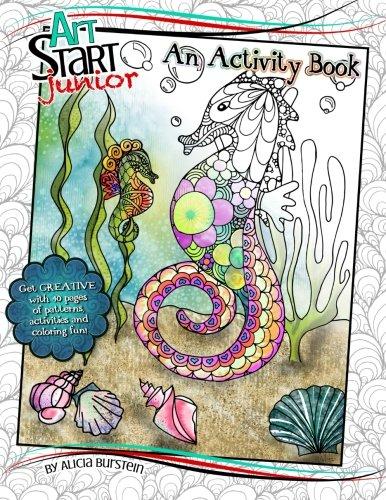 9780996747004: ArtStart Junior - An Activity Book: An art book designed to jumpstart every child's creativity.