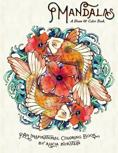 9780996747011: Mandalas - A Draw & Color Book: An art book meant to inspire, foster peace and creativity with lovely mandalas.