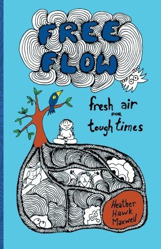 9780996752701: Free Flow: Fresh Air for Tough Times