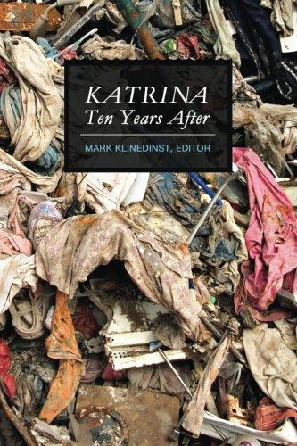 9780996755313: Katrina Ten Years After (B&W)