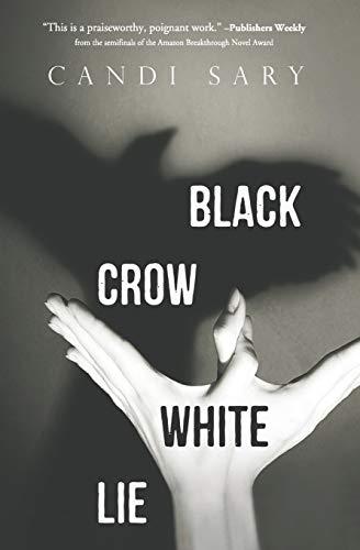 9780996758727: Black Crow White Lie