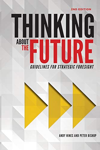 9780996773409: Thinking about the Future: Guidelines for Strategic Foresight