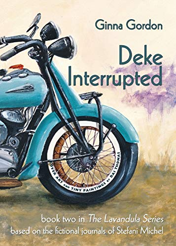 Deke Interrupted (Lavandula): Gordon, Ginna