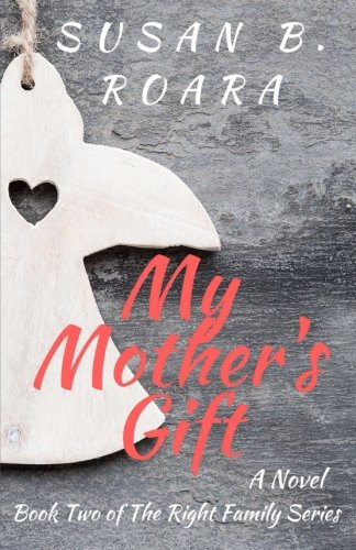 9780996782234: My Mother's Gift (The Family Series) (Volume 2)