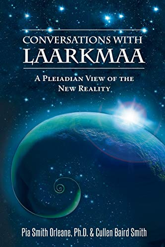 9780996783507: Conversations with Laarkmaa: A Pleiadian View of the New Reality