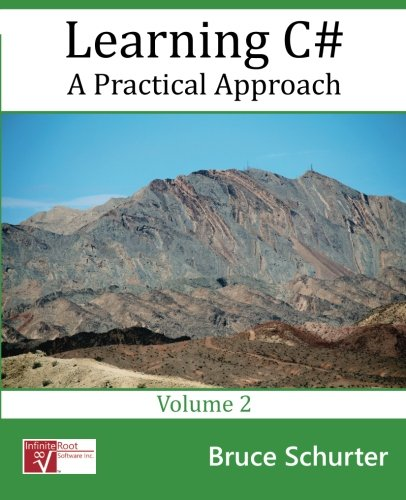 9780996788816: Learning C#: A Practical Approach (Volume 2)
