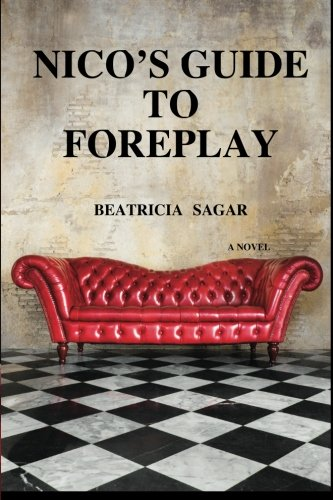 9780996791007: Nico's Guide To Foreplay