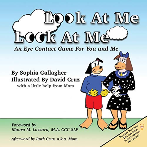 Look at Me Look at Me: An Eye Contact Game for You and Me: Gallagher, Sophia