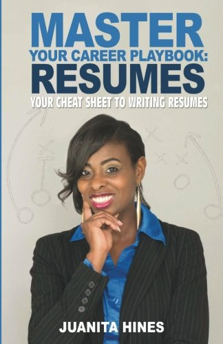 9780996809009: Master Your Career Playbook: Resumes: Your Cheat Sheet to Writing Resumes