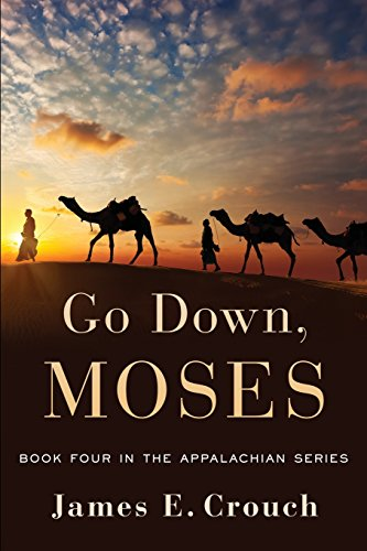 Go Down, Moses: Crouch, James E.
