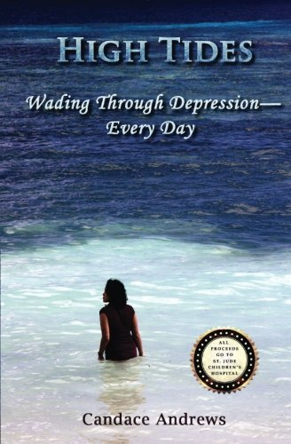 9780996819107: High Tides: Wading Through Depression - Every Day