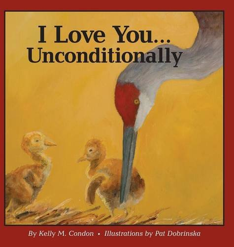 9780996823715: I Love You... Unconditionally