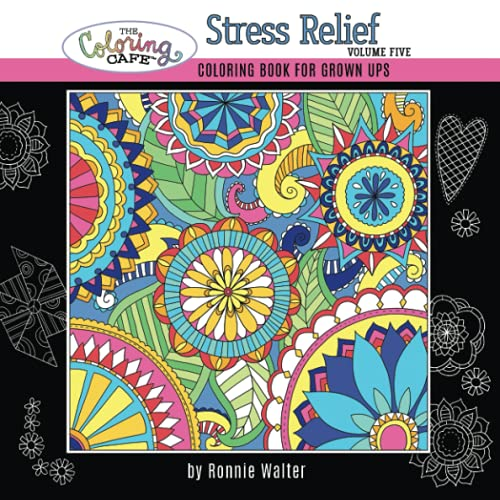 9780996829113: The Coloring Cafe Stress Relief