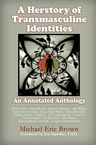 9780996830928: A Herstory of Transmasculine Identities: An Annotated Anthology